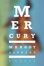 Mercury, by Margot Livesey