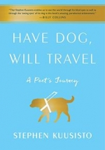 Have Dog Will Travel: A Poet's Journey with an Exceptional Labrador book cover