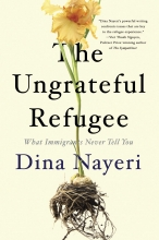 The Ungrateful Refugee: What Immigrants Never Tell You book cover