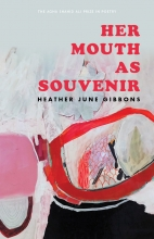 Her Mouth As Souvenir book cover