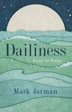 Dailiness: Essays on Poetry book cover