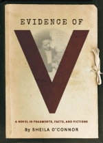 Evidence of V: A Novel in Fragments, Facts, and Fictions book cover