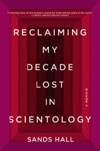 Reclaiming My Decade Lost in Scientology book cover