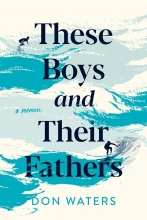 These Boys and Their Fathers book cover