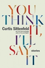 You Think It, I'll Say It book cover