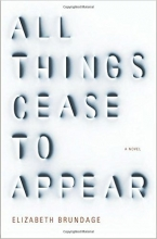 All Things Cease to Appear book cover