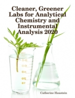 Cleaner, Greener Labs for Analytical Chemistry and Instrumental Analysis 2020 book cover