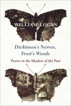 Dickinson's Nerves, Frost's Woods: Poetry in the Shadow of the Past book cover