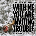 With Me You Are Inviting Trouble album cover