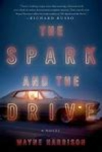 The Spark and the Drive book cover