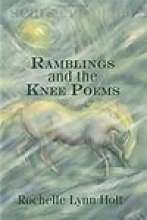 Ramblings and the Knee Poems book cover