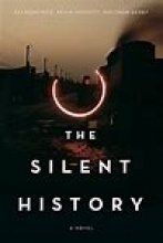 The Silent History book cover