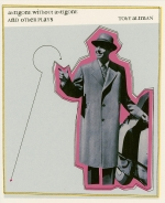 Antigone Without Antigone and Other Plays book cover