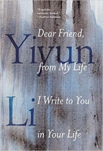 Dear Friend, From My Life I Write to You in Your Life book cover