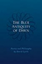 The Blue Antiquity of Dawn book cover