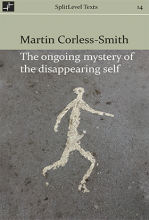 The Ongoing Mystery of the Disappearing Self book cover