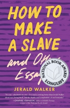 How to Make a Slave and Other Essays book cover