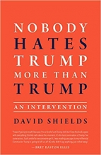 Nobody Hates Trump More Than Trump – An Intervention book cover