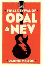 The Final Revival of Opal & Nev book cover
