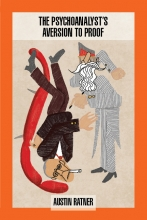 The Psychoanalyst's Aversion to Proof book cover