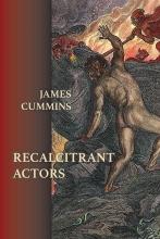 Recalcitrant Actors book cover
