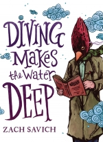 Diving Makes the Water Deep book cover