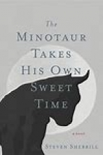 The Minotaur Takes His Own Sweet Time book cover