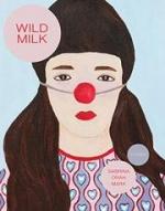 Wild Milk book cover