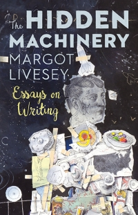 The Hidden Machinery, Margot Livesey