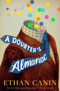 A Doubter's Almanac, by Ethan Canin